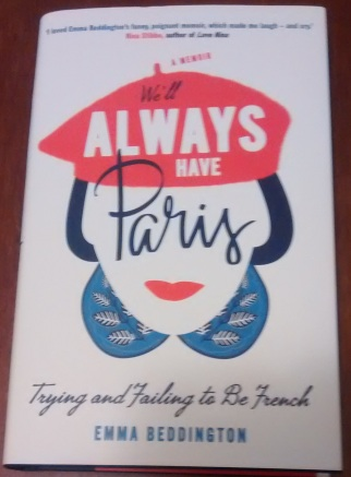 We'll Always Have Paris by Emma Beddington